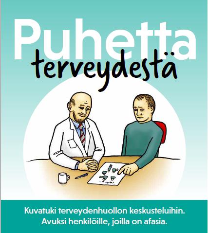 Puhetta terveydestä-materiaalin kansilehti. Potilas ja lääkäri kuvassa vierekkäin. Kuvatuki terveydenhuollon keskusteluihin. Avuksi henkilölle, jolla on afasia.